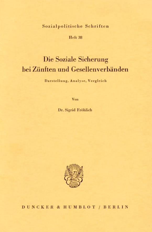 Cover Die Soziale Sicherung bei Zünften und Gesellenverbänden