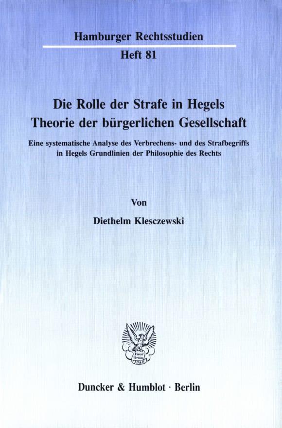 Cover Die Rolle der Strafe in Hegels Theorie der bürgerlichen Gesellschaft