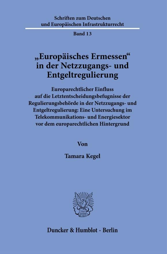 Cover »Europäisches Ermessen« in der Netzzugangs- und Entgeltregulierung