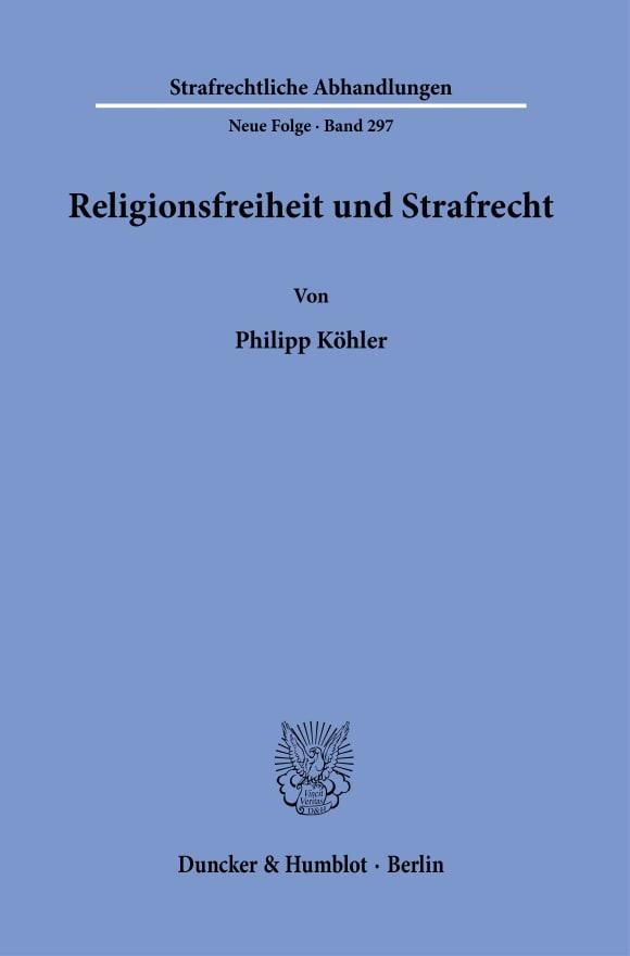 Cover Religionsfreiheit und Strafrecht