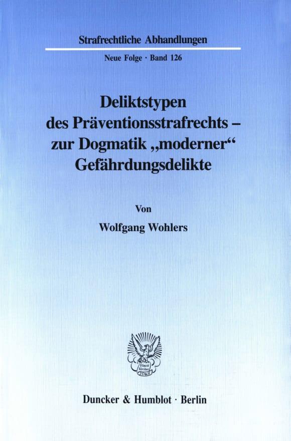 Cover Deliktstypen des Präventionsstrafrechts - zur Dogmatik