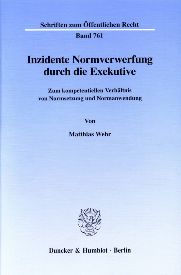 Cover Inzidente Normverwerfung durch die Exekutive