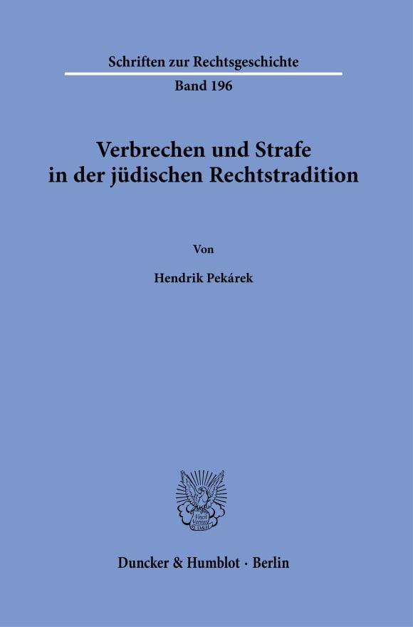 Cover Verbrechen und Strafe in der jüdischen Rechtstradition