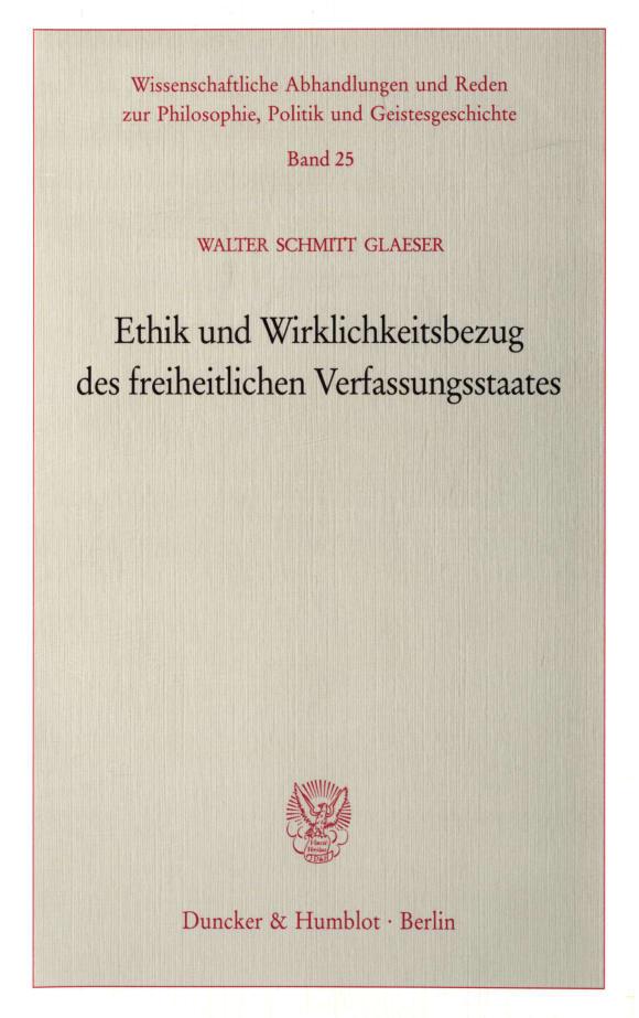 Cover Ethik und Wirklichkeitsbezug des freiheitlichen Verfassungsstaates