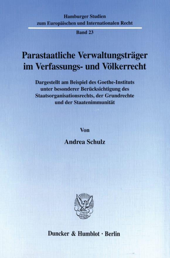 Cover Parastaatliche Verwaltungsträger im Verfassungs- und Völkerrecht