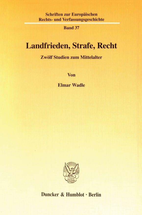 Cover Landfrieden, Strafe, Recht