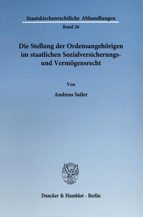 Cover Die Stellung der Ordensangehörigen im staatlichen Sozialversicherungs- und Vermögensrecht