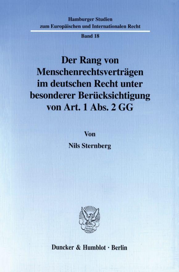 Cover Der Rang von Menschenrechtsverträgen im deutschen Recht unter besonderer Berücksichtigung von Art. 1 Abs. 2 GG