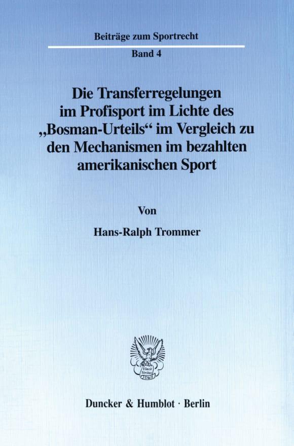 Cover Die Transferregelungen im Profisport im Lichte des
