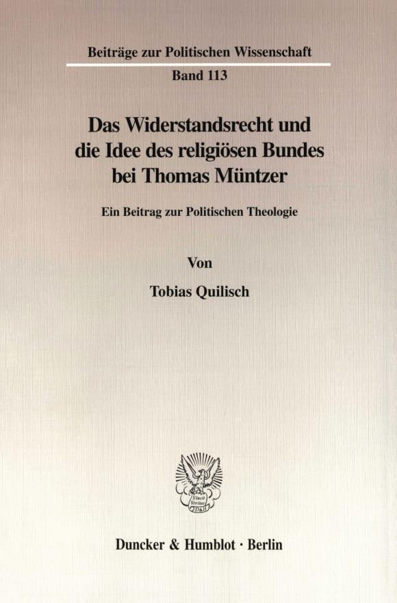 Cover Das Widerstandsrecht und die Idee des religiösen Bundes bei Thomas Müntzer