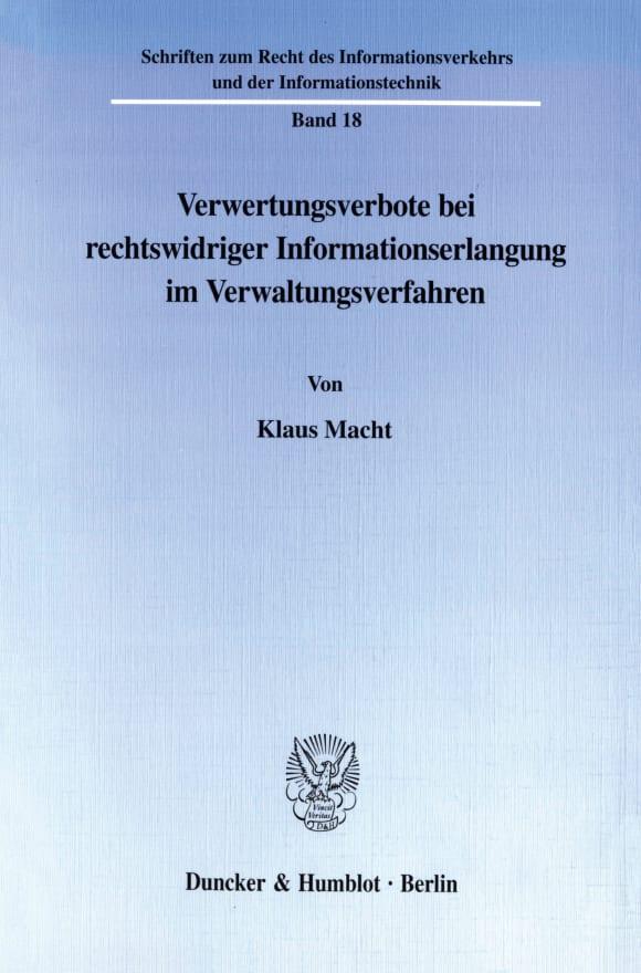 Cover Verwertungsverbote bei rechtswidriger Informationserlangung im Verwaltungsverfahren