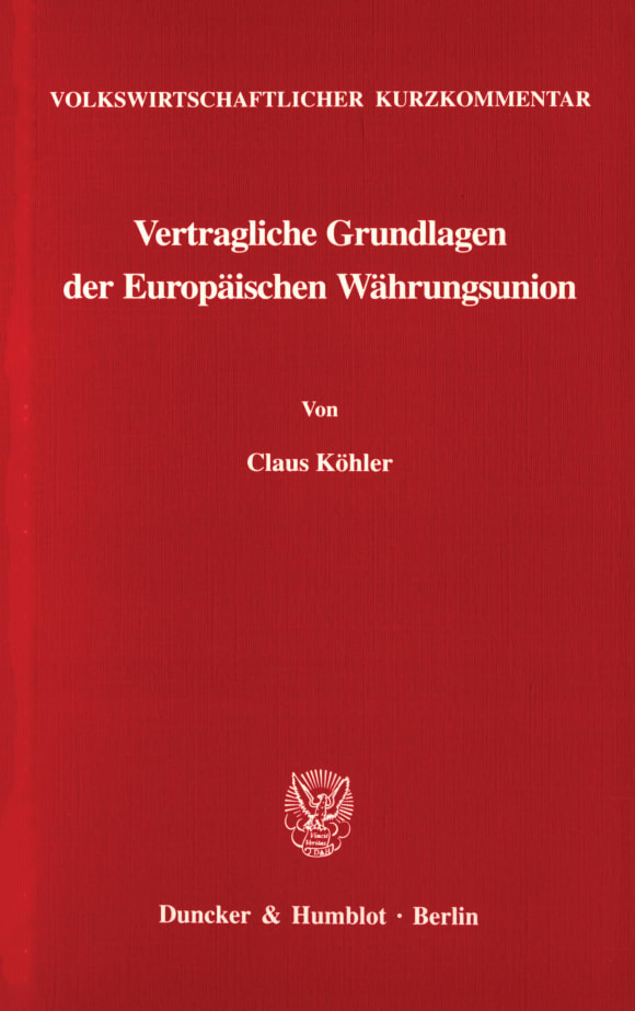 Cover Volkswirtschaftlicher Kurzkommentar: Vertragliche Grundlagen der Europäischen Währungsunion
