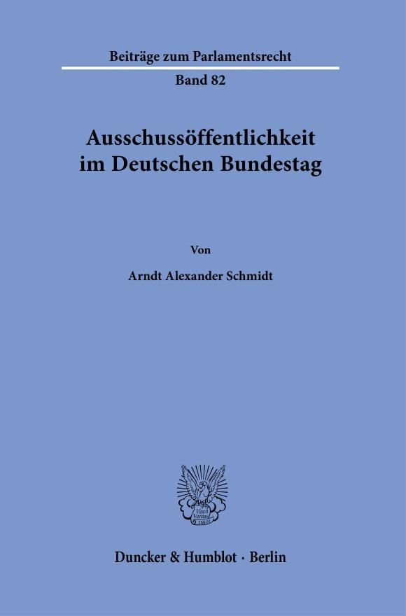 Cover Ausschussöffentlichkeit im Deutschen Bundestag