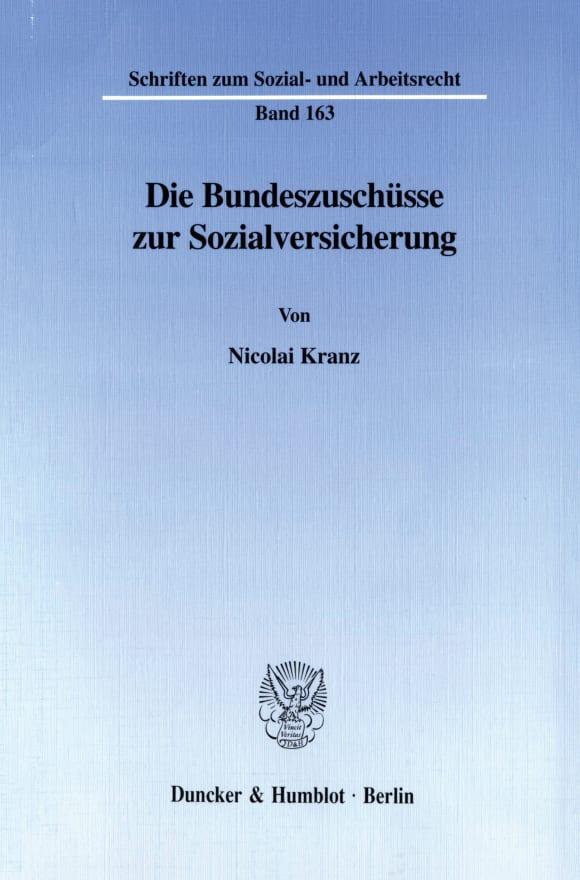 Cover Die Bundeszuschüsse zur Sozialversicherung