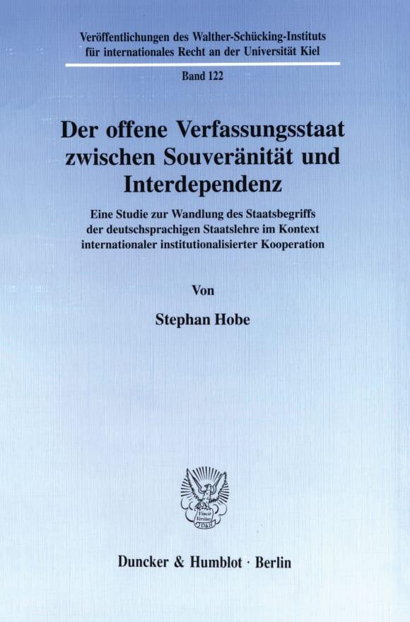 Cover Der offene Verfassungsstaat zwischen Souveränität und Interdependenz