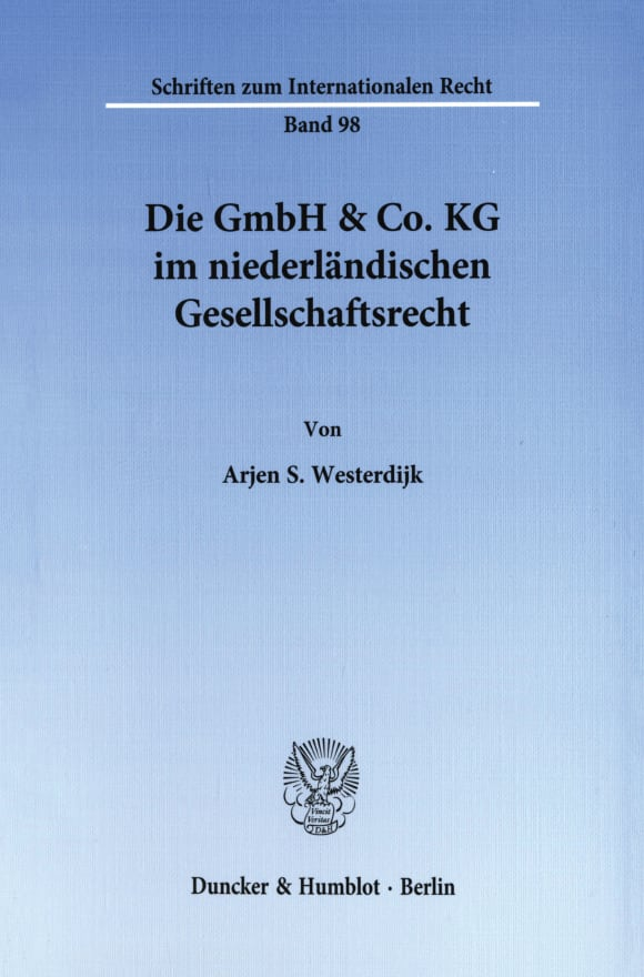 Cover Die GmbH & Co. KG im niederländischen Gesellschaftsrecht