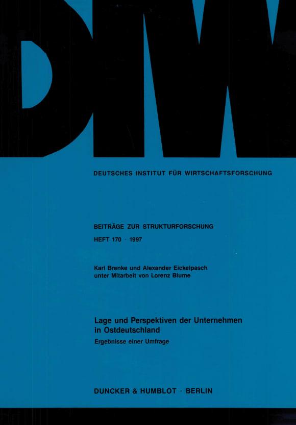 Cover Lage und Perspektiven der Unternehmen in Ostdeutschland