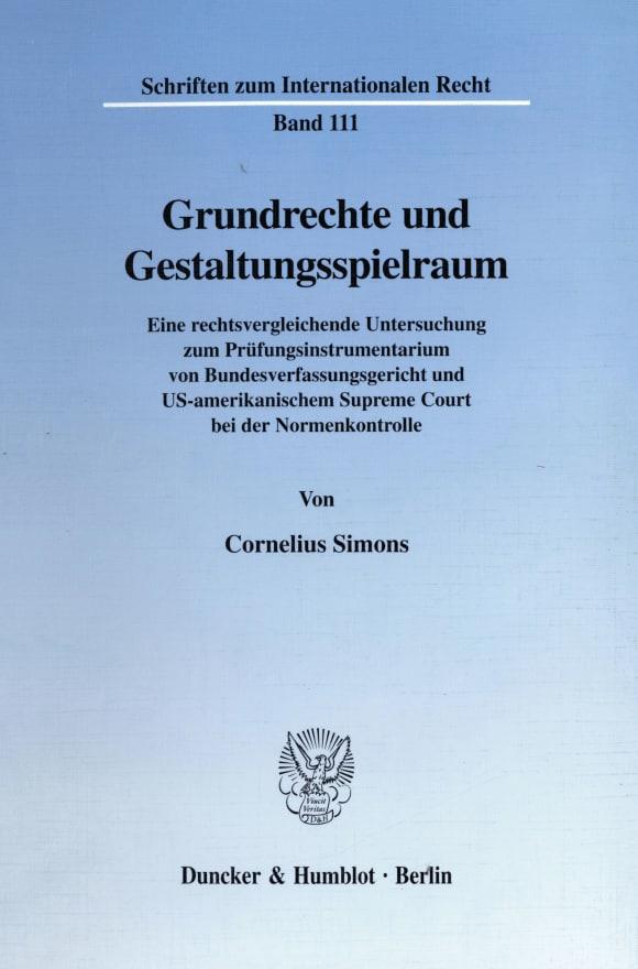 Cover Grundrechte und Gestaltungsspielraum