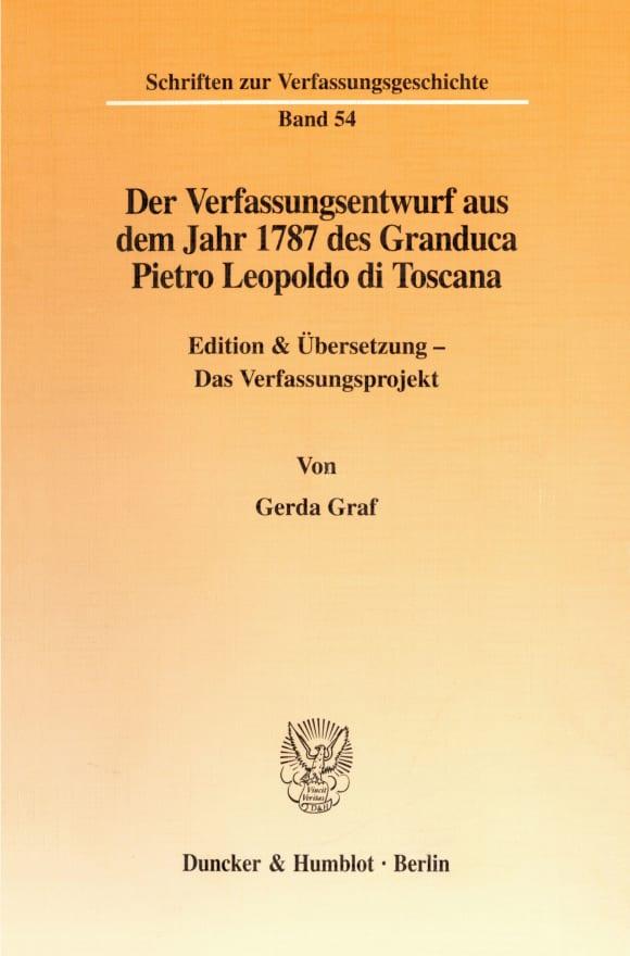 Cover Der Verfassungsentwurf aus dem Jahr 1787 des Granduca Pietro Leopoldo di Toscana