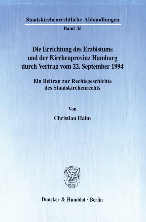 Cover Die Errichtung des Erzbistums und der Kirchenprovinz Hamburg durch Vertrag vom 22. September 1994