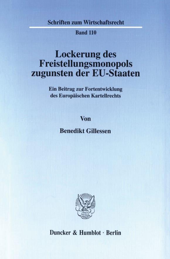 Cover Lockerung des Freistellungsmonopols zugunsten der EU-Staaten