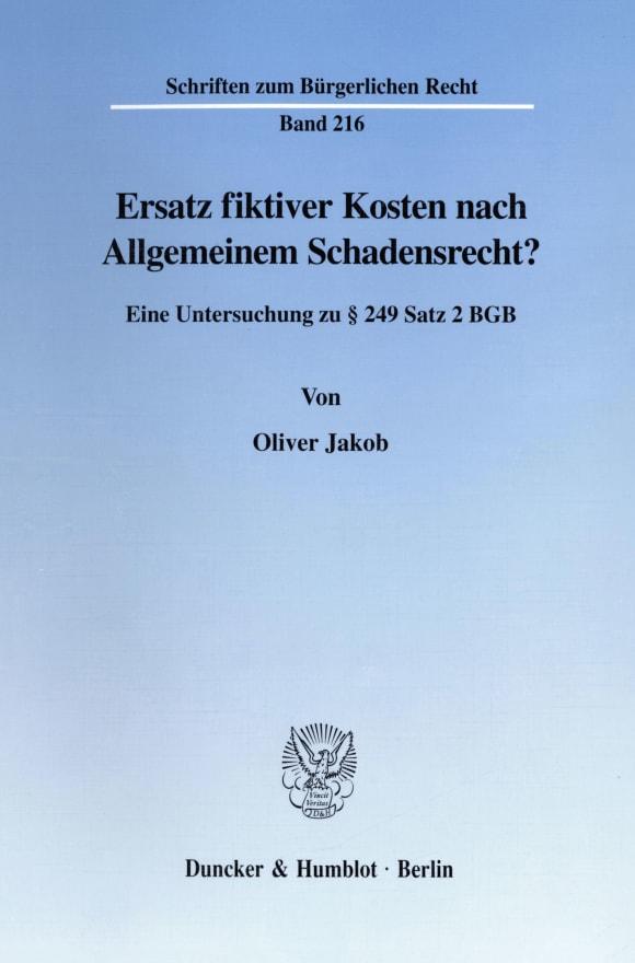 Cover Ersatz fiktiver Kosten nach Allgemeinem Schadensrecht?