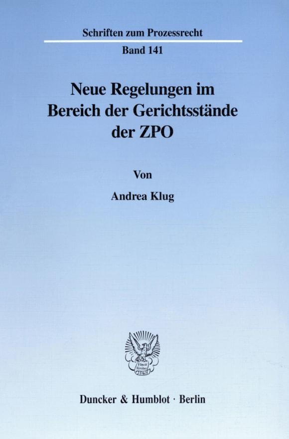 Cover Neue Regelungen im Bereich der Gerichtsstände der ZPO