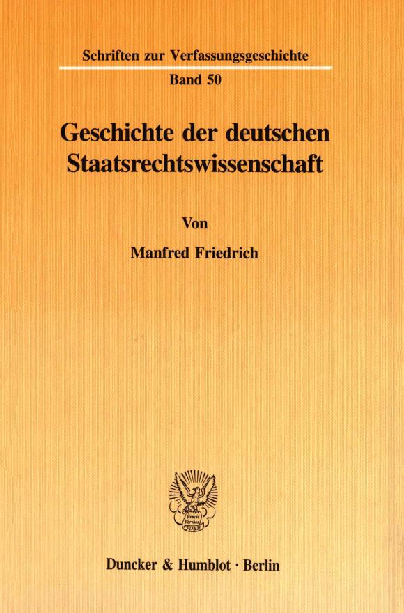 Cover Geschichte der deutschen Staatsrechtswissenschaft