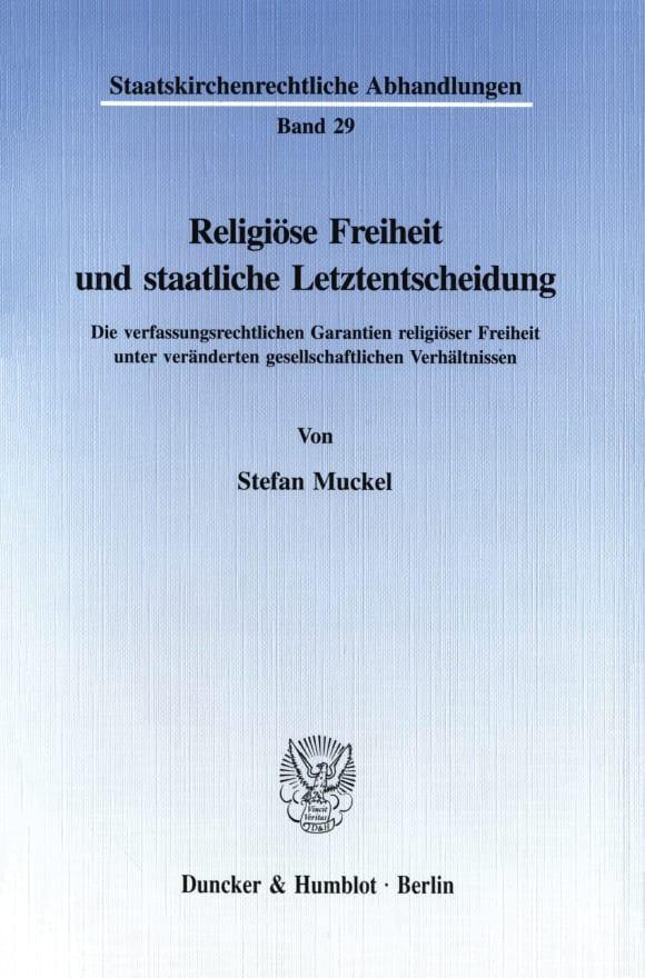 Cover Religiöse Freiheit und staatliche Letztentscheidung