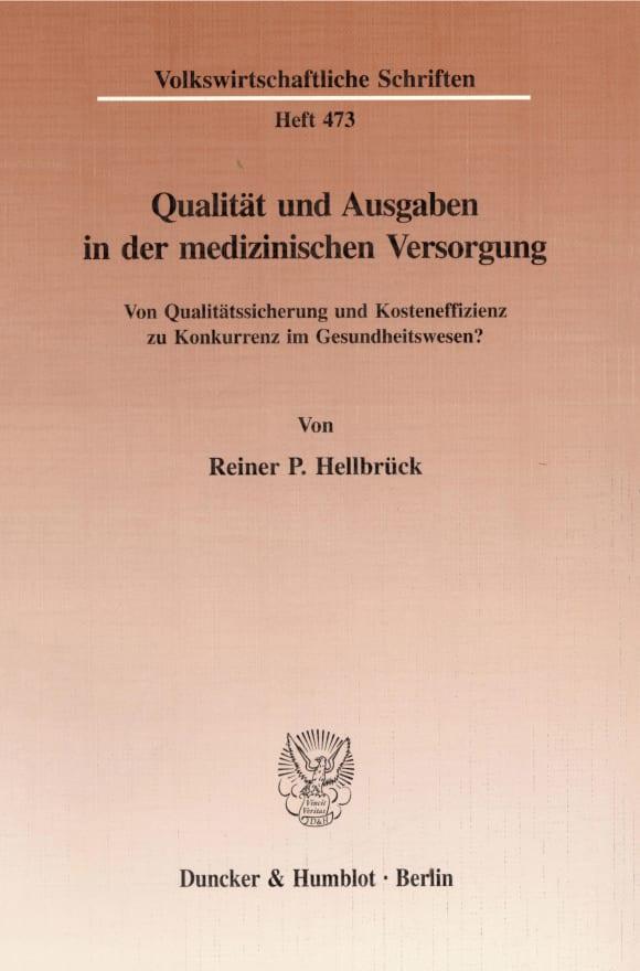 Cover Qualität und Ausgaben in der medizinischen Versorgung