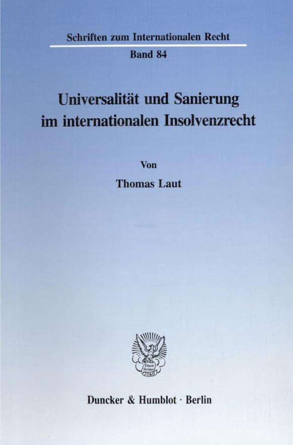Cover Universalität und Sanierung im internationalen Insolvenzrecht