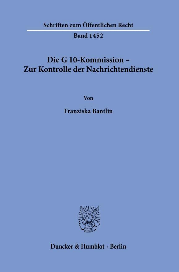 Cover Die G 10-Kommission – Zur Kontrolle der Nachrichtendienste
