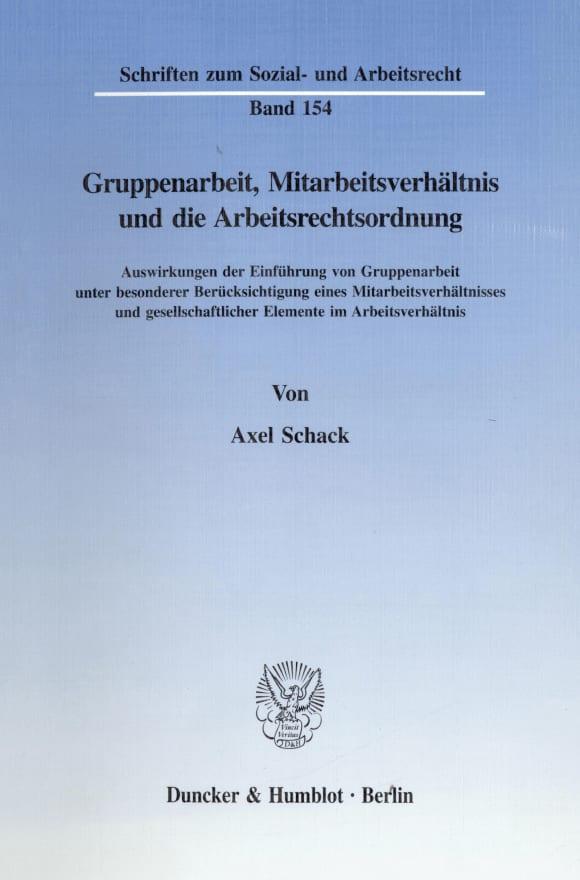 Cover Gruppenarbeit, Mitarbeitsverhältnis und die Arbeitsrechtsordnung