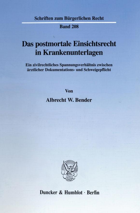 Cover Das postmortale Einsichtsrecht in Krankenunterlagen
