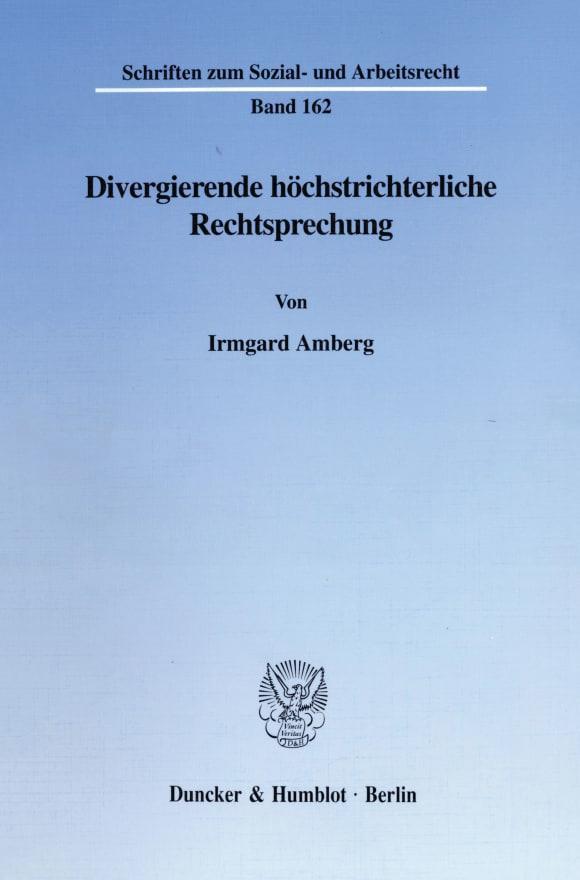 Cover Divergierende höchstrichterliche Rechtsprechung