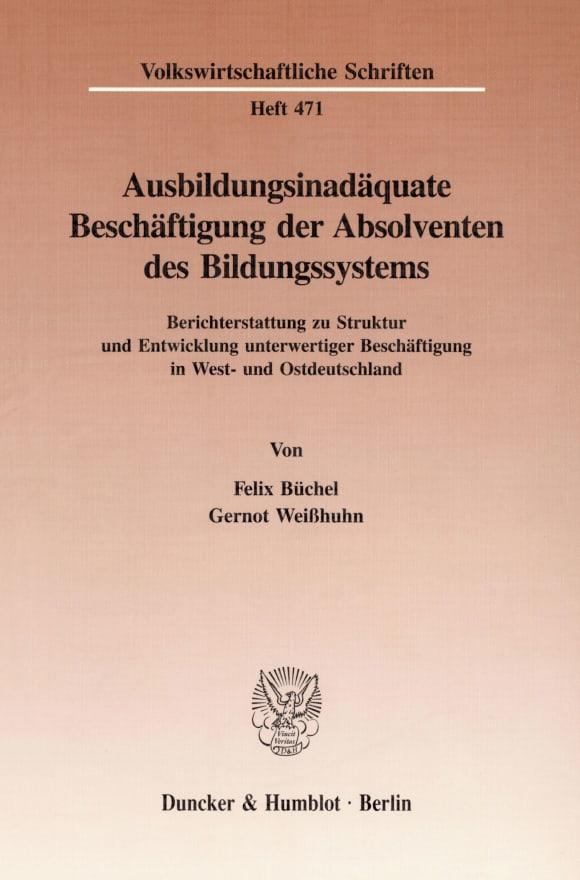 Cover Ausbildungsinadäquate Beschäftigung der Absolventen des Bildungssystems