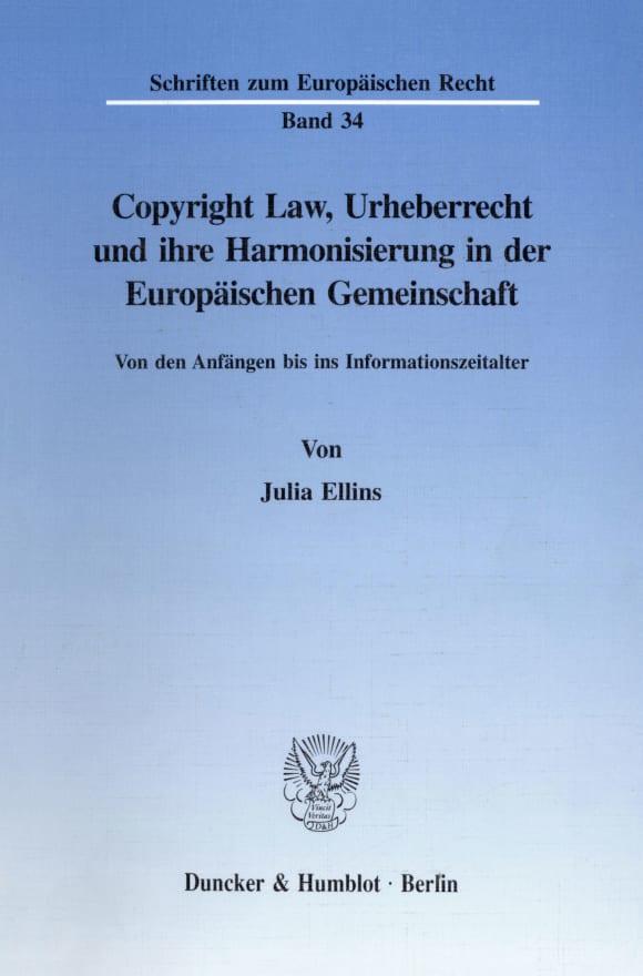 Cover Copyright Law, Urheberrecht und ihre Harmonisierung in der Europäischen Gemeinschaft
