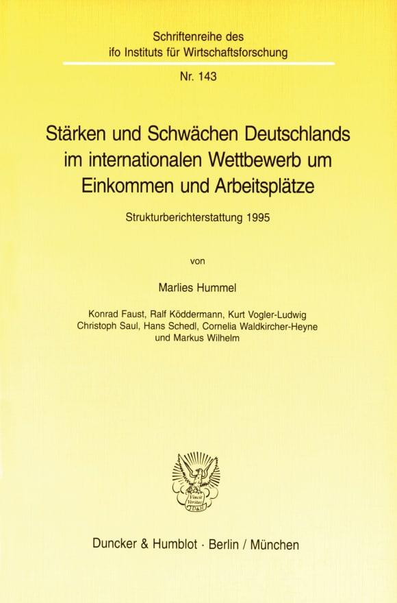 Cover Stärken und Schwächen Deutschlands im internationalen Wettbewerb um Einkommen und Arbeitsplätze