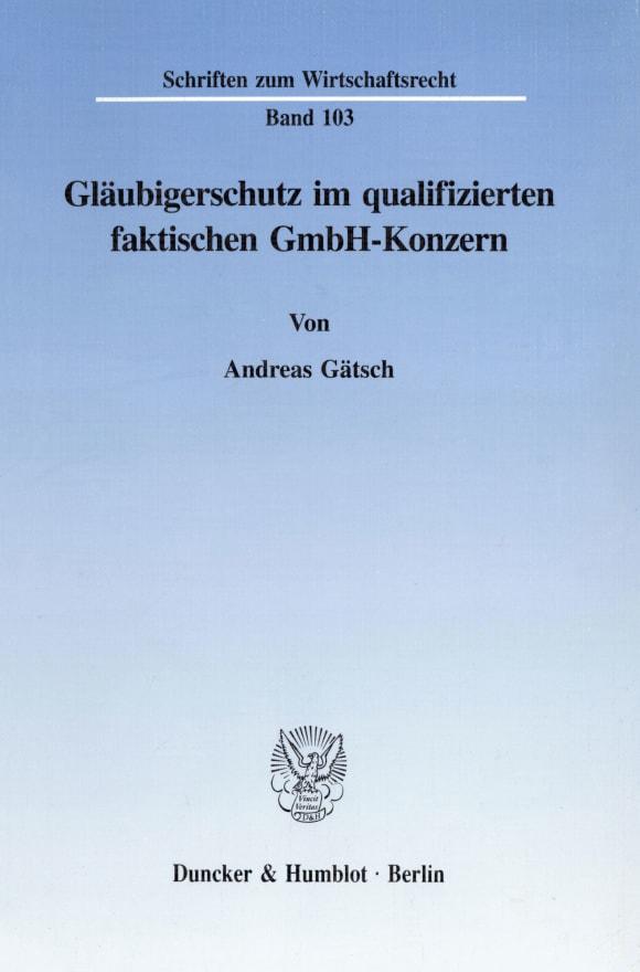 Cover Gläubigerschutz im qualifizierten faktischen GmbH-Konzern