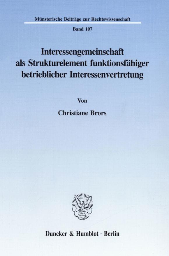 Cover Interessengemeinschaft als Strukturelement funktionsfähiger betrieblicher Interessenvertretung