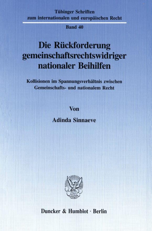 Cover Die Rückforderung gemeinschaftsrechtswidriger nationaler Beihilfen