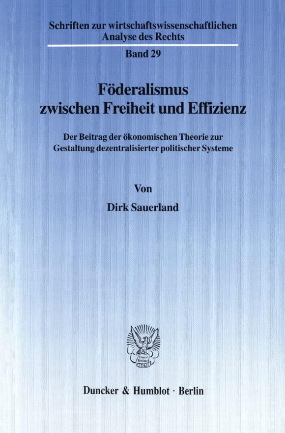 Cover Föderalismus zwischen Freiheit und Effizienz