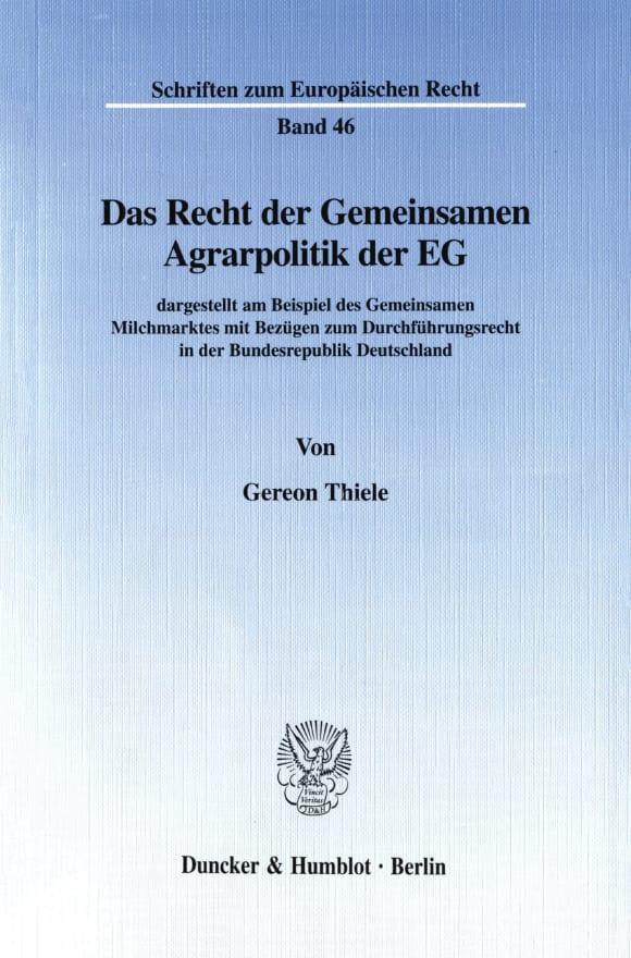Cover Das Recht der Gemeinsamen Agrarpolitik der EG