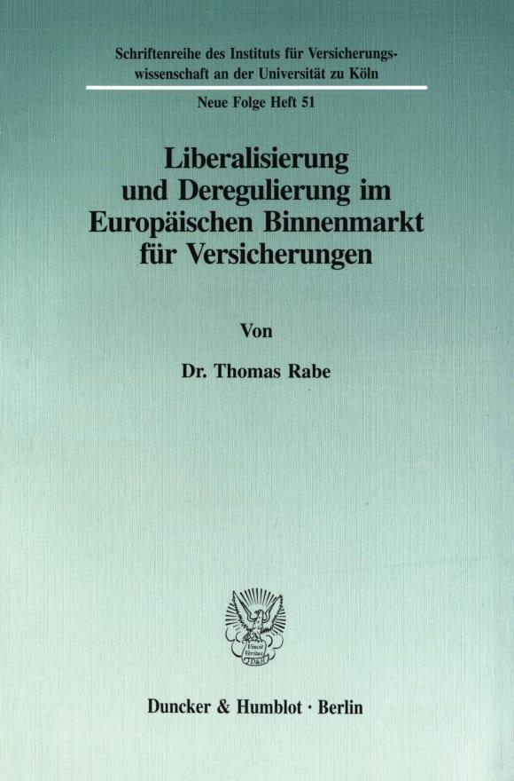 Cover Liberalisierung und Deregulierung im Europäischen Binnenmarkt für Versicherungen