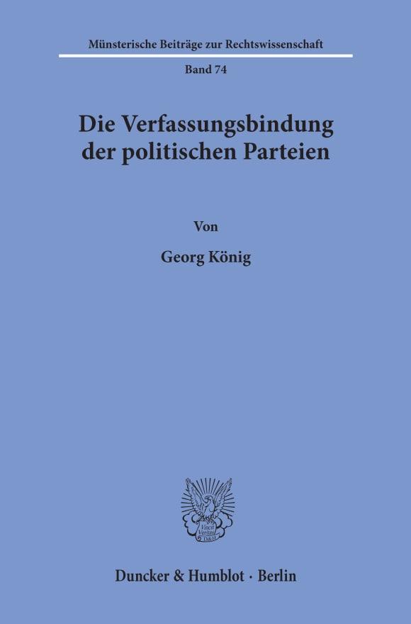 Cover Die Verfassungsbindung der politischen Parteien