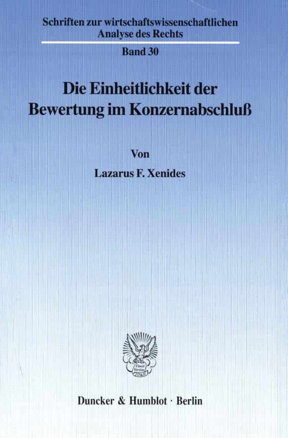 Cover Die Einheitlichkeit der Bewertung im Konzernabschluß