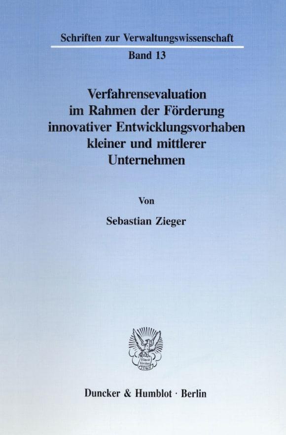 Cover Verfahrensevaluation im Rahmen der Förderung innovativer Entwicklungsvorhaben kleiner und mittlerer Unternehmen