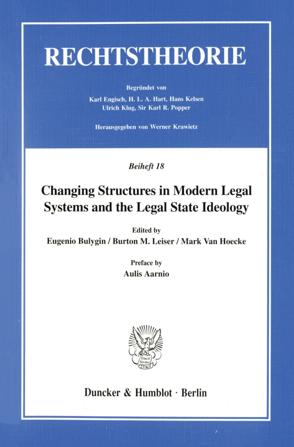 Cover Changing Structures in Modern Legal Systems and the Legal State Ideology