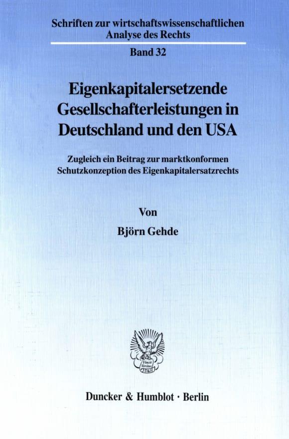 Cover Eigenkapitalersetzende Gesellschafterleistungen in Deutschland und den USA