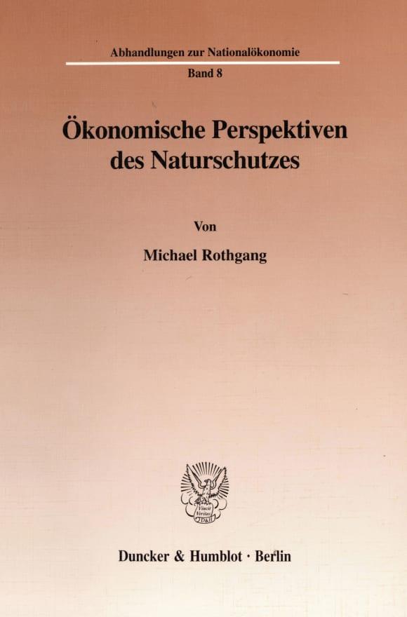 Cover Ökonomische Perspektiven des Naturschutzes